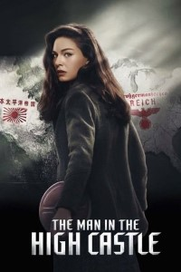 Download The Man in the High Castle {Season 1} 720p [Episode 1-10] (200MB)