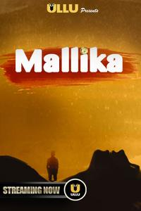 Download [18+] Mallika (2019) 480p & 720p FULL HD – ULLU Original
