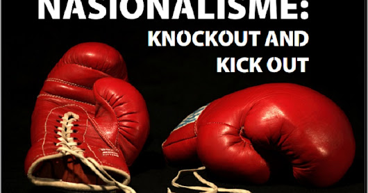 NASIONALISME: KNOCKOUT AND KICK OUT (Youfi #8)