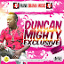 Duncan Mighty Xclusive Sound Mixtape Hosted Frank Obama Music @iamfrankobama
