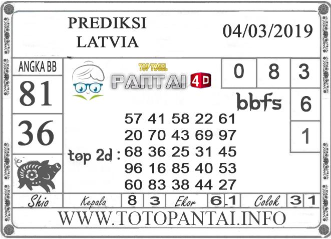 """Prediksi Togel """"LATVIA"""" PANTAI4D 04 MARET 2019"""