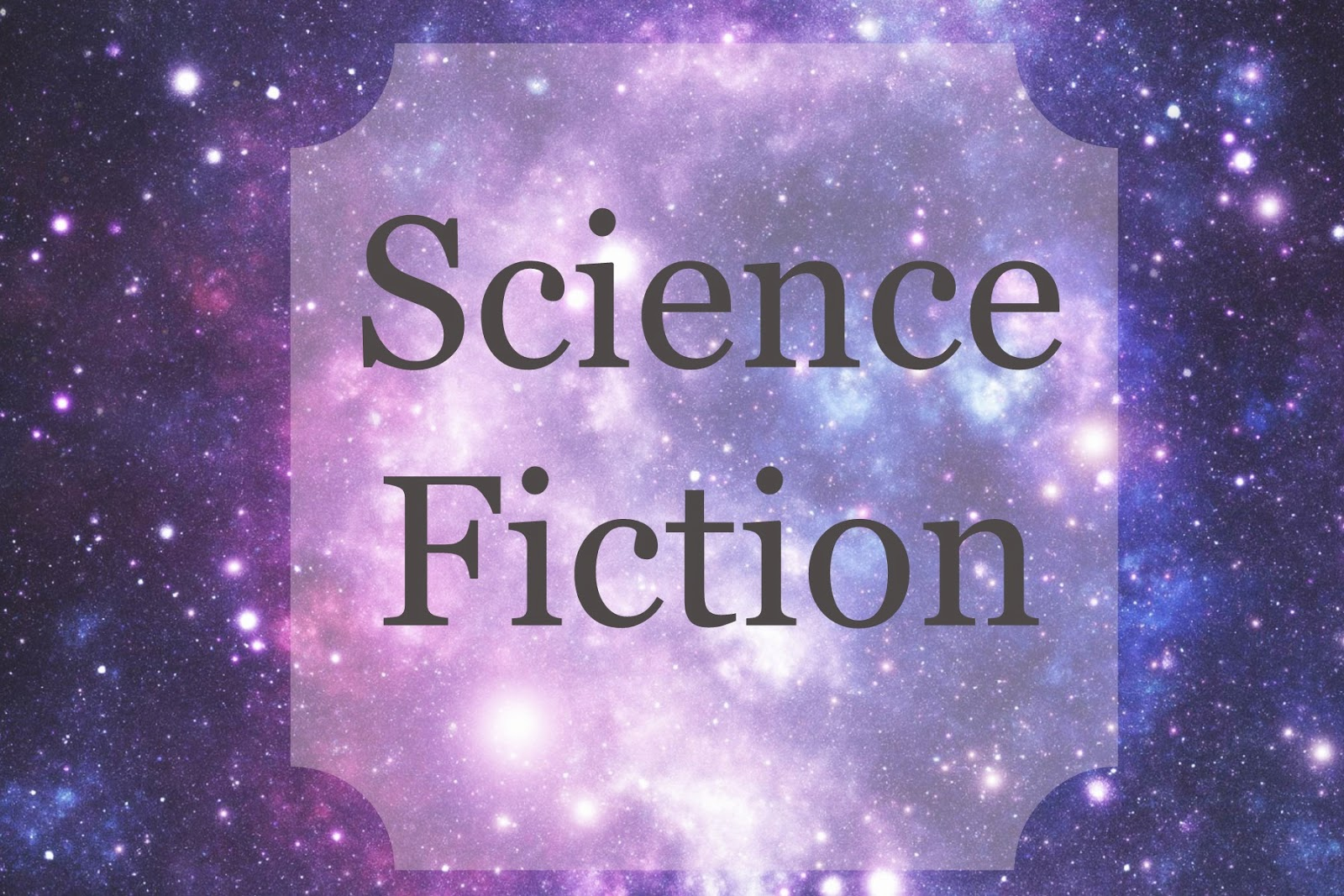 Genre Study: Science Fiction and How to Create the Future You've Dreamed Of
