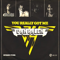You really got me. Van Halen