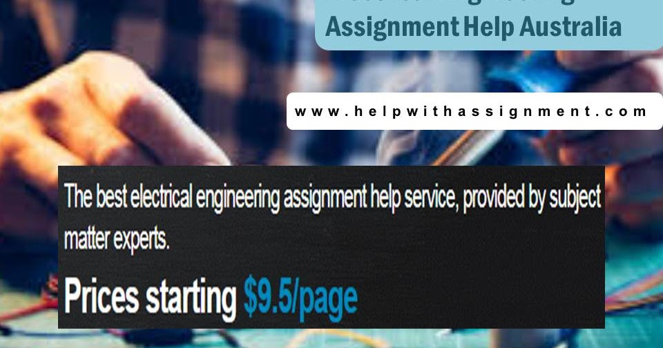 Electrical Engineering Assignment Help Australia