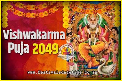 2049 Vishwakarma Puja Date and Time, 2049 Vishwakarma Puja Calendar