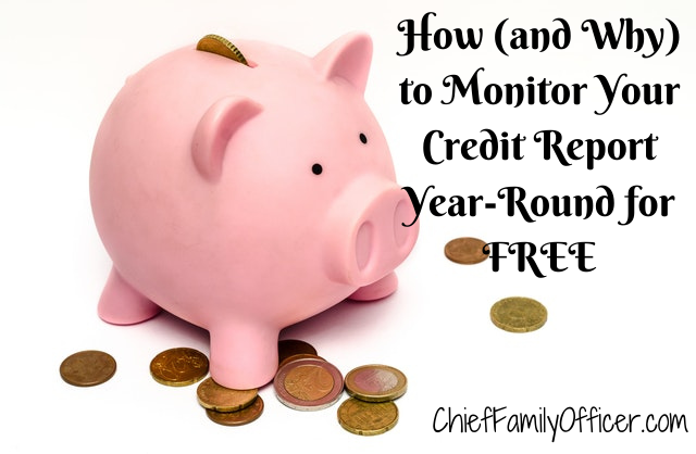 How (and Why) to Monitor Your Credit Report Year-Round for FREE