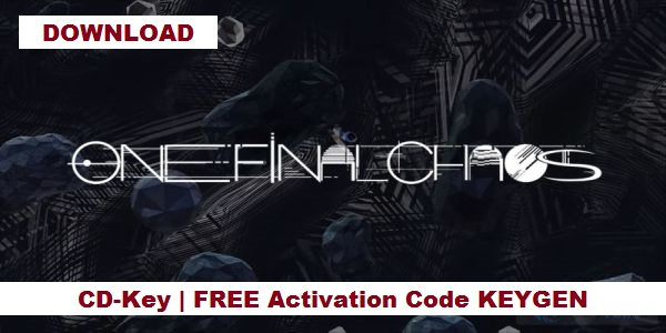 One Final Chaos steam key, One Final Chaos license key, One Final Chaos steam key. One Final Chaos product key