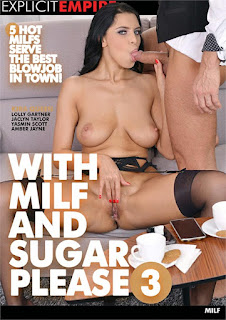 With MILF and Sugar Please 3