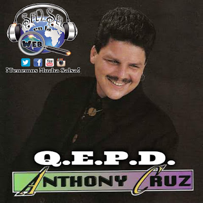 ► Fallece Anthony Cruz