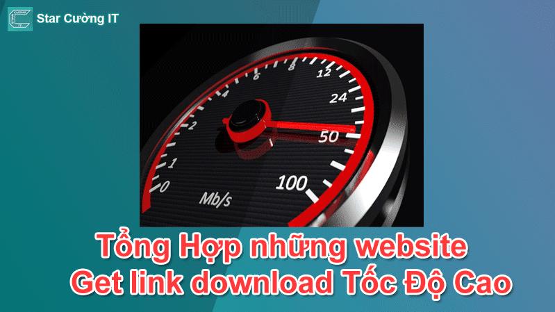 Tổng Hợp những website get link download Fshare, 4share, Tenlua,..