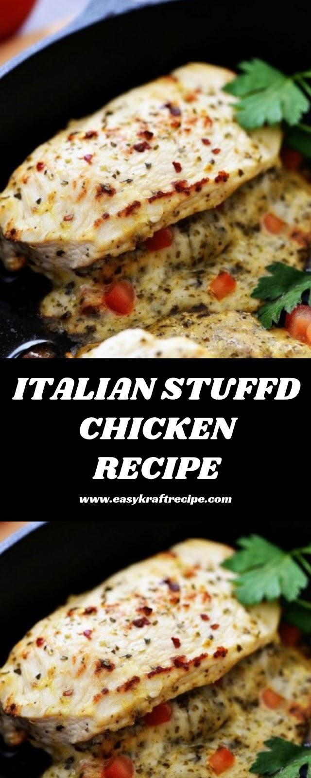 ITALIAN STUFFD CHICKEN RECIPE