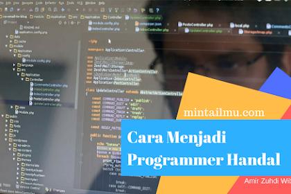 Cara Menjadi Programmer Handal