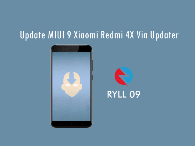 Cara Update MIUI 9 Xiaomi Redmi 4X Via Updater