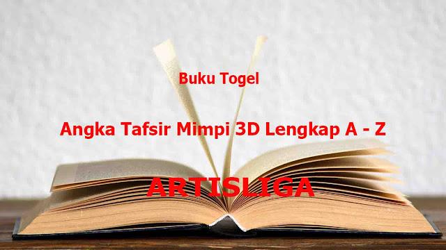 Buku Togel   Angka Tafsir Mimpi 3D Lengkap A - Z
