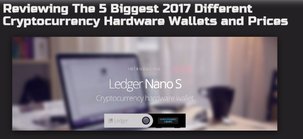 Reviewing The 5 Biggest 2017 Different Cryptocurrency Hardware Wallets and Prices