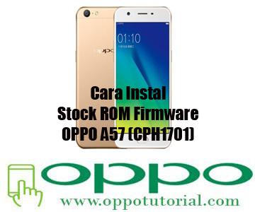 Stock ROM Firmware OPPO A57 (CPH1701)