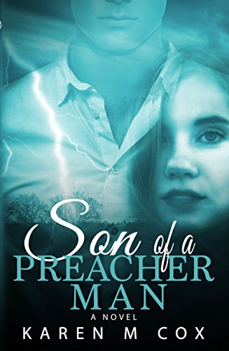 Son of a Preacher Man by Karen M Cox