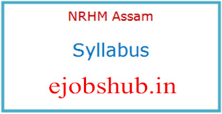 NRHM Assam Exam Syllabus