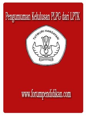 Pengumuman Kelulusan PLPG LPTK