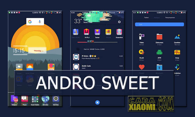 Themes MIUI Andro Sweet Mtz For Xiaomi by Anto Randeam