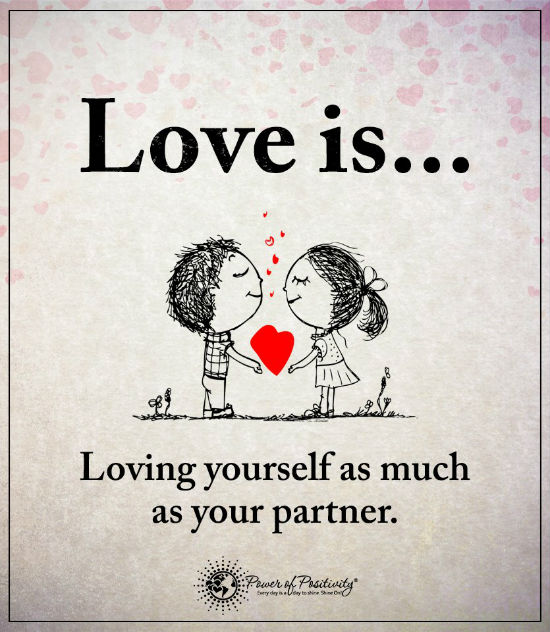 Quotes Of Loving Yourself Classy Love Is Loving Yourself As Much As Your Partner  Love Quotes