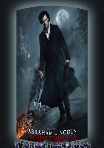 Poster Of Abraham Lincoln Vampire Hunter (2012) In Hindi English Dual Audio 300MB Compressed Small Size Pc Movie Free Download Only At worldfree4u.com