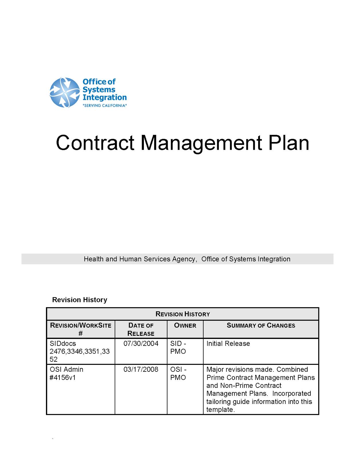the purpose of contract management is to ensure the contractor is adhering to the terms and conditions of the contract and providing the required