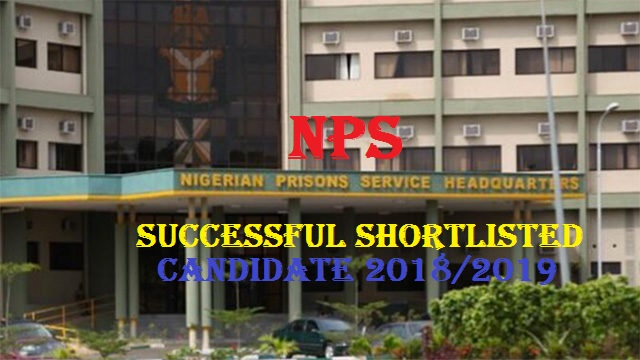 NPS Full Shortlisted Name List (Nigeria Prison Service)