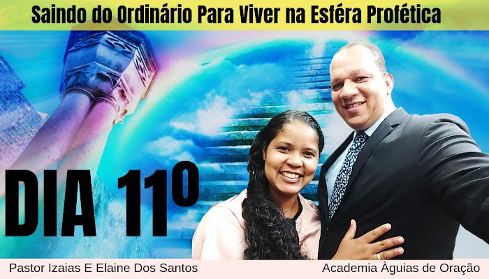 💫 11º DIA: Saindo do Ordinário Para Viver na Esféra Profética I liberta-me de toda escravidão