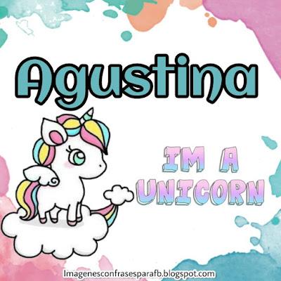 Imagenes de Unicornio con tu Nombre Agustina