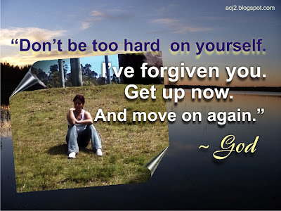 dont be too hard on yourself
