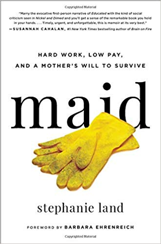 nonfiction, must-read, Kindle reads, books, am reading, Stephanie Land, Maid,