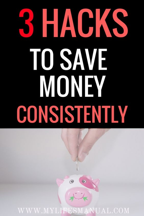 How to save money consistently