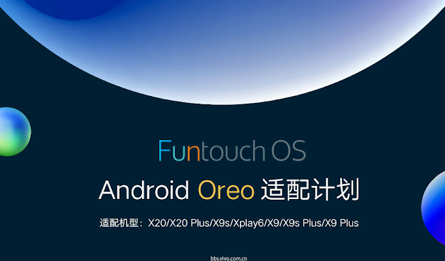 Vivo to Release Android 8.0 Oreo Based FunTouch OS Update to Seven Smartphones