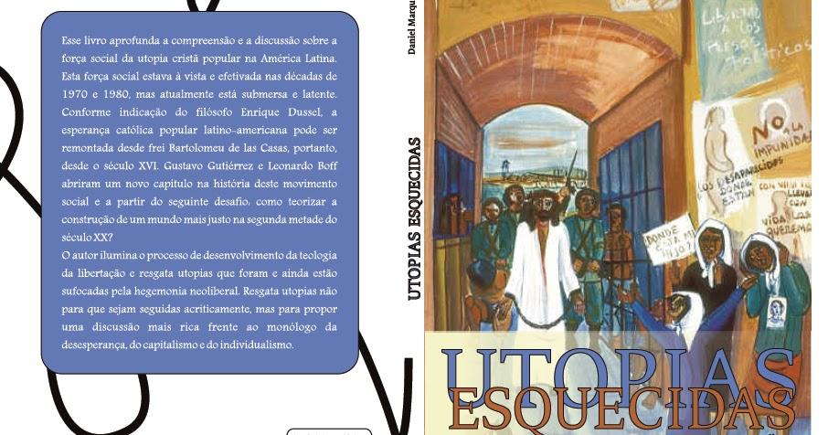 Laboratório do Pensamento: Utopias esquecidas, origens da teologia da libertação... disponível