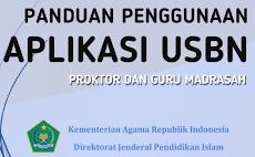 Download Panduan Penggunaan Aplikasi USBN untuk Proktor dan Guru Madrasah