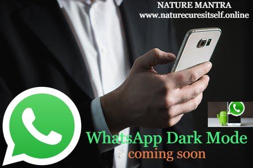 WhasApp, Dark Mode, Android , Testing