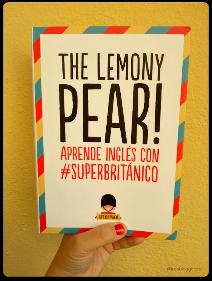 The Lemony Pear! #SuperBritanico libro para aprender ingle?s humor