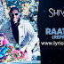 Raatein Reprise Lyrics Shivaay | Jasleen Royal | Ajay Devgn