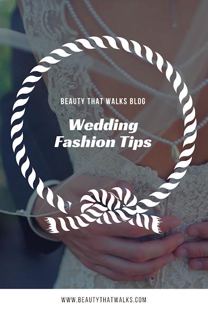 Wedding Fashion Tips
