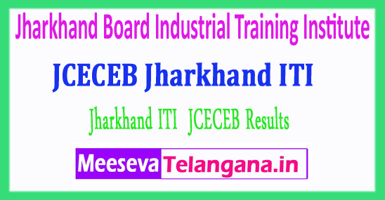 Jharkhand Board Industrial Training Institute JCECEB ITI Entrance Exam Results 2018