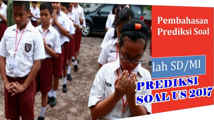 Kumpulan Soal Ujian Sekolah Tahun 2017 Sd Mi Lengkap