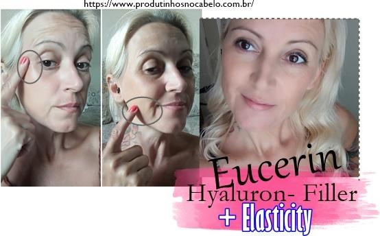 antes e depois Eucerin Hyaluron Filler Elasticity