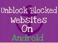 Cara Membuka Website Yang Diblokir di Android Tanpa Aplikasi