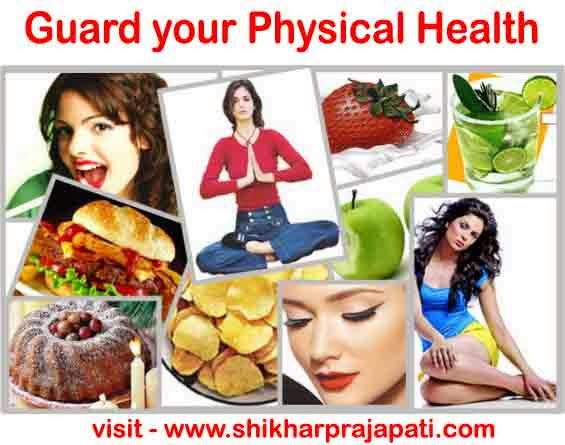 Personality Development : Guard your Physical Health