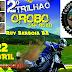 2° Trilhão do Orobó será realizado neste final de semana em Ruy Barbosa
