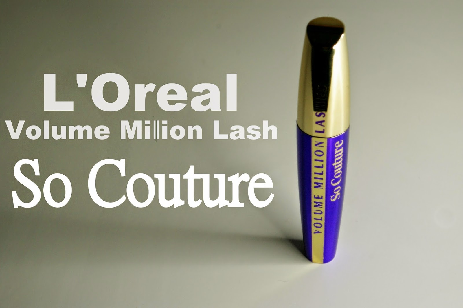 makeup, tusz do rzes, mascara, Loreal, Volume million lash so couture,