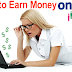 How to Earn Money Through Internet