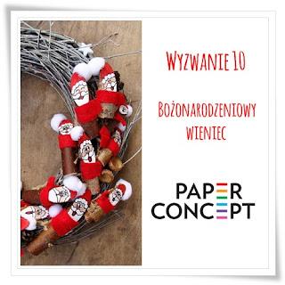 http://blog.paperconcept.pl/2015/11/wyzwanie-10-bozonarodzeniowy-wieniec/