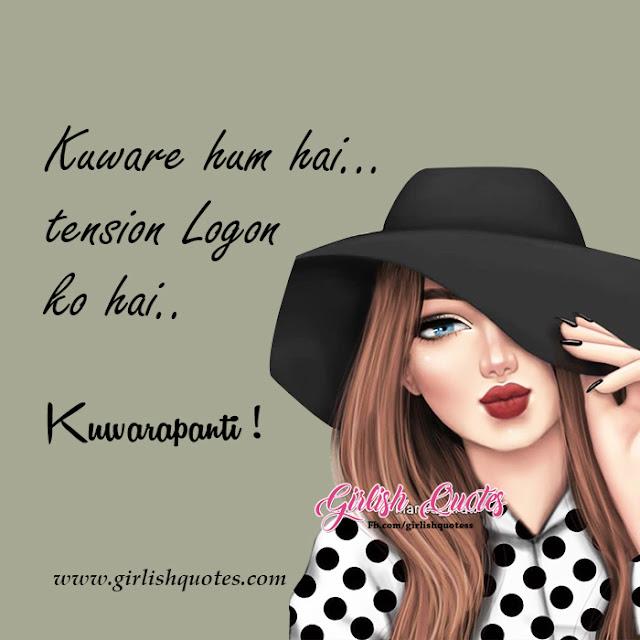 Kuware Hum Hai Tension Logon Ko Hai